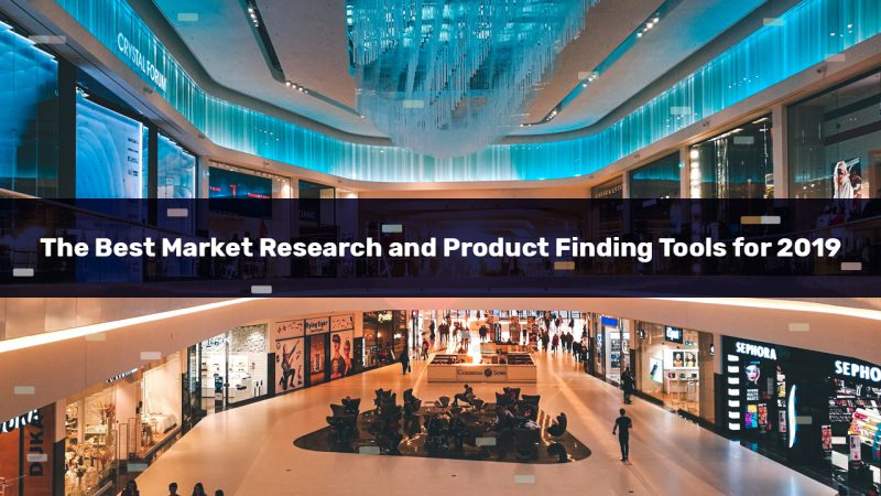 The Best Market Research and Product Finding Tools for