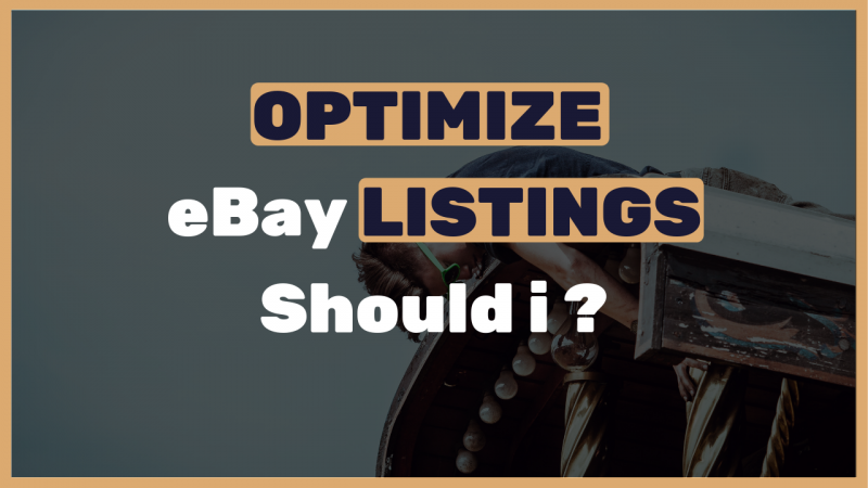 When-should-i-optimize-my-eBay-listings-Full-explanation-video