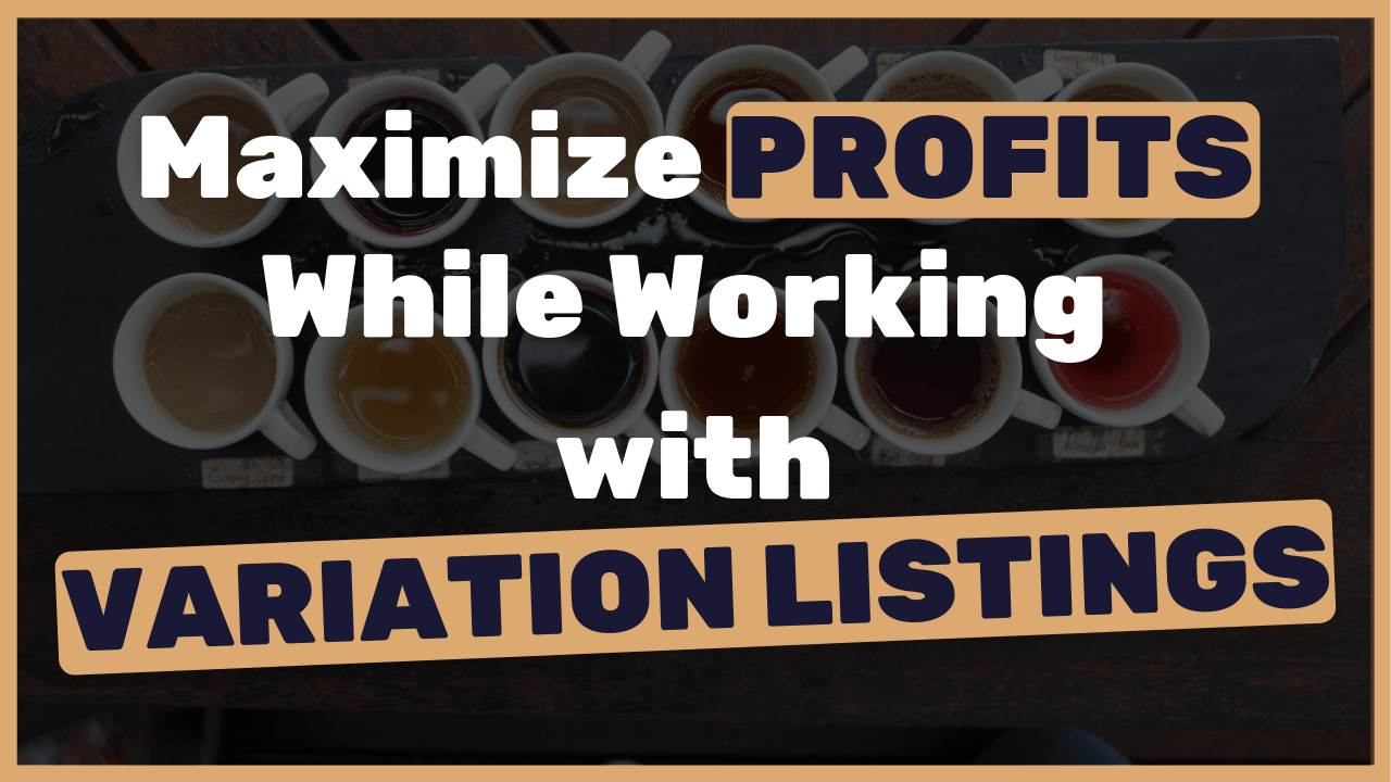 How-to-maximize-your-profits-when-you-work-with-variations-listings-on-eBay-Advanced-TIP