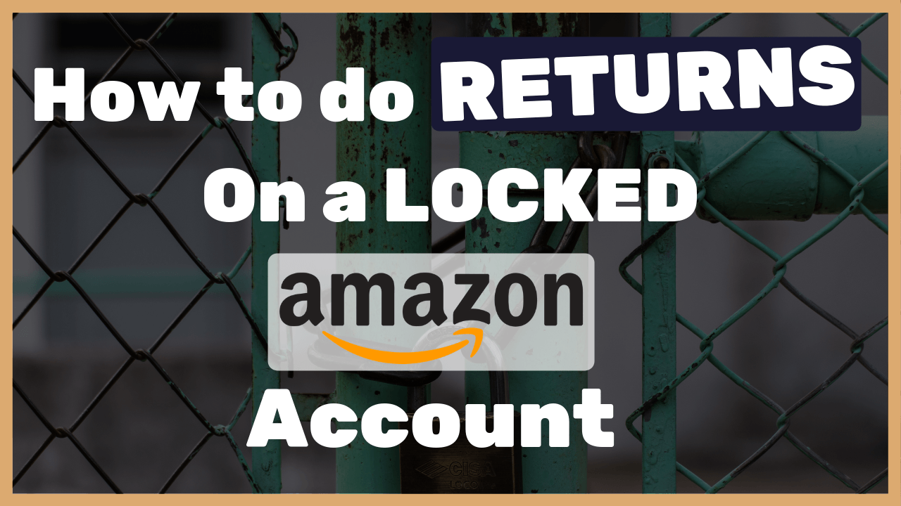 Dropshipping-from-Amazon_-Here-is-How-to-do-returns-from-a-locked-Amazon-account_-Tutorial-1