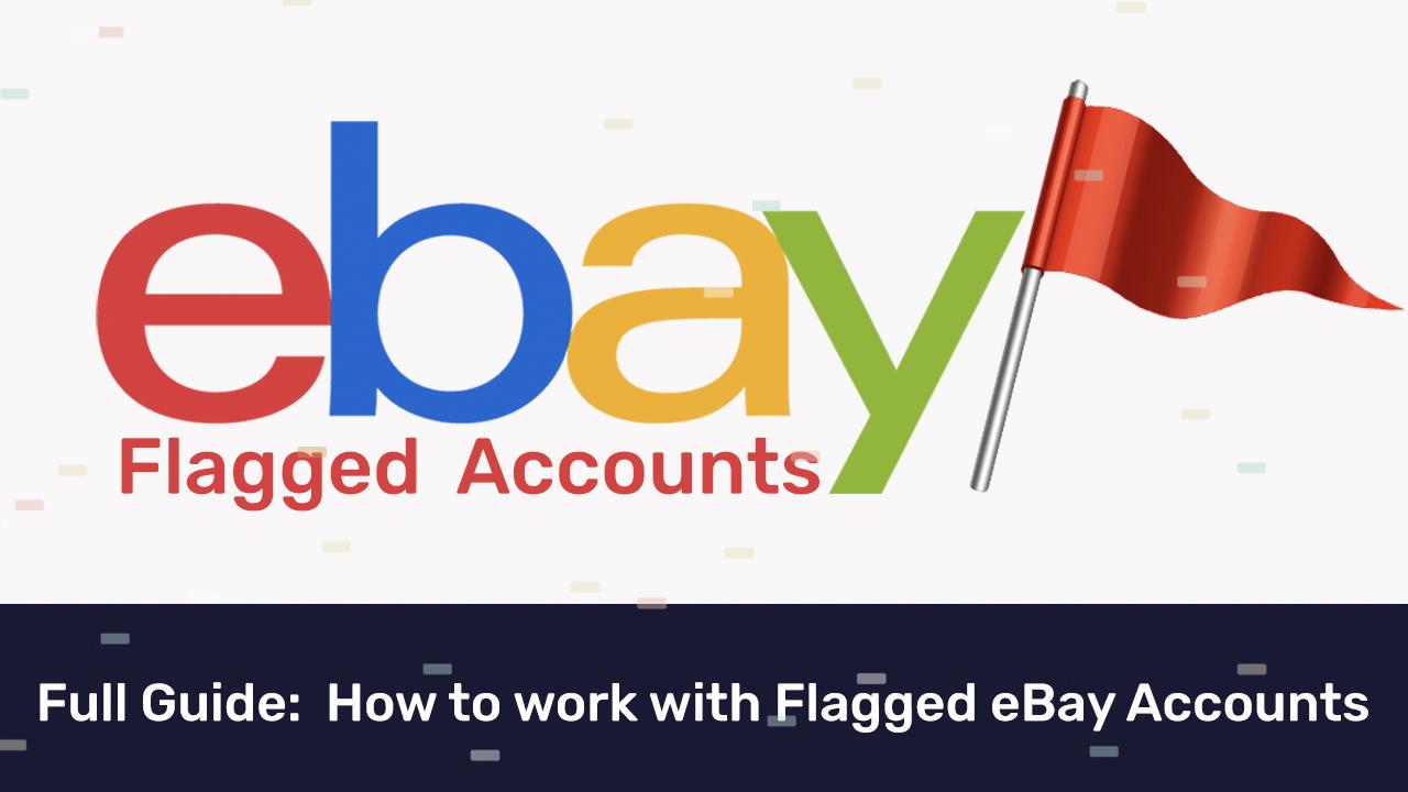 eBay flagged accounts