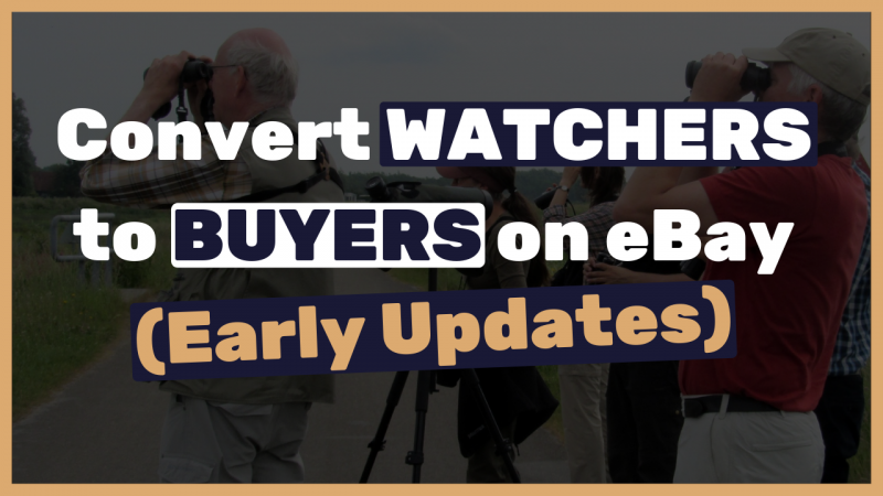 How-to-make-our-watchers-on-eBay-buy-from-us-using-3-simple-clicks_-NEW-eBays-2019-update
