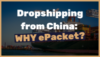 5-reasons-why-you-should-use-ePacket-when-you-do-dropshipping-from-China-MUST-know-reasons