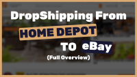 Dropshipping-from-homedepot-to-eBay-FULL-EXPLANATION-and-overview