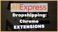 6-must-have-Chrome-extentions-for-dropshipping-from-AliExpress-2019-update