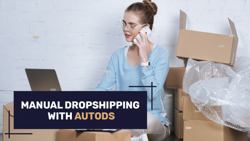 Manual Dropshipping