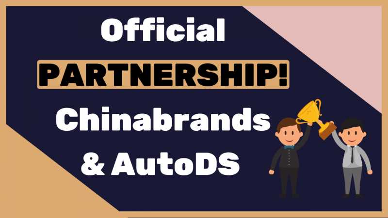 The-official-partnership-between-Chinabrands-AutoDS-is-here