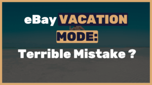 eBay Vacation Mode