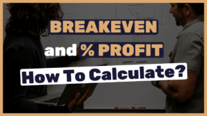 breakeven and percentage profit
