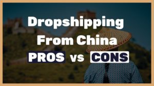 Pros and Cons of dropshipping from China