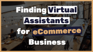 How to find virtual assistants