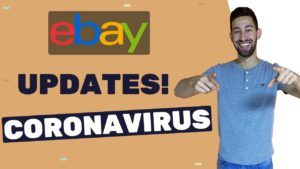 The 3 Changes on eBay That You MUST Know During the Coronavirus (Time Savers Inside)