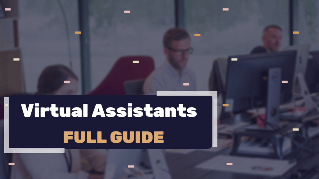 Who Are Virtual Assistants and Why Do We Need Them When We Are Dropshipping - Full Guide and Marketplace